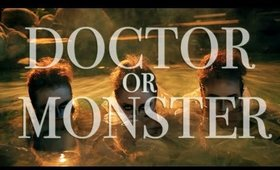 DOCTOR OR MONSTER - Music Video