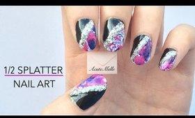 Half Splatter Nail Art