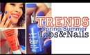 Spring/Summer 2012 Trend Tutorial (Lips & Nails)