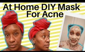 DIY Face Mask For Acne, Blemishes, & Discoloration + Updated Skin Routine