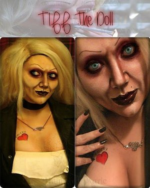 Transformed as Tiff. From The Bride Of Chucky!