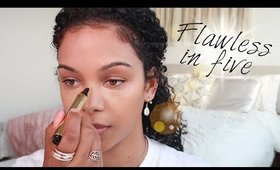 """""""Flawless in Five"""" Everyday Routine!"""