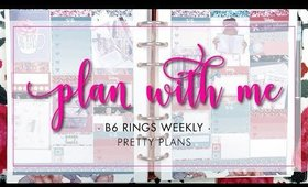 Plan With Me | B6 Rings Weekly • Pretty Plans | Bliss & Faith