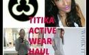 Titika Workout clothing haul