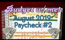 Budget with Me! | August 2019 | Paycheck #2 | Paycheck to Paycheck Budgeting | Paying off Debt!