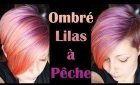 [Coloration] Cheveux dégradés lilas à pêche - Ombré hair lilac to peach