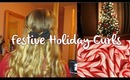 Festive Holiday Curls (Collab With Katie Hord)