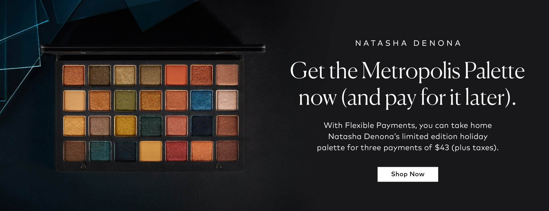 Shop Natasha Denona's Metropolis Palette with 3 interest-free payments on Beautylish.com