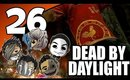 Dead By Daylight Ep. 26 - Rooster Shirt Give Me Strength [The Nurse]
