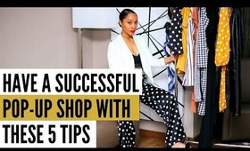 5 TIPS ON PLANNING A POP UP SHOP