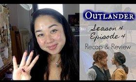 Outlander - Season 4 Episode 4 #CommonGround | Recap & Review #Outlander