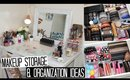 Makeup Storage and Organization + Affordable Storage Solutions