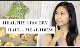 Healthy Grocery Haul and Meal Ideas + GIVEAWAY!