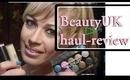 BeautyUK haul review