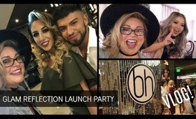 "BH COSMETICS ""Glam Reflection"" LAUNCH PARTY 