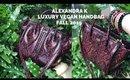 ALEXANDRA K LUXURY VEGAN HANDBAG | FALL WINTER 2019