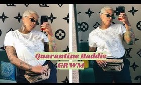 get ready with me to go nowhere #quarantinebaddie
