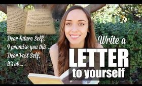 WRITE A LETTER TO YOURSELF - Day 16 'TYLA' Challenge