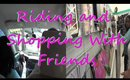 VEDA | Riding and Shopping With Friends | 04/29/2015
