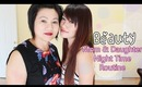❀Mom& Daughter Night Time Routine {Anti-Aging & Acne}