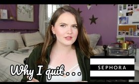 Why I Quit Sephora & What It Was Like Working There