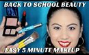 BACK TO SCHOOL SIMPLE BEAUTY MAKEUP IN 5 MINUTES WITH ONLY 5 PRODUCTS- mathias4makeup