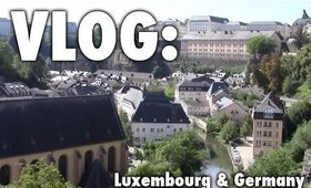 VLOG 2015 | My Life in Luxembourg