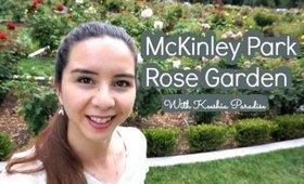 Follow Me Around McKinely Rose Garden//KeeshiaParadise