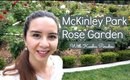 Follow Me Around McKinely Rose Garden//KeeshiaParadise