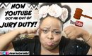 STORYTIME  HOW YOUTUBE GOT ME OUT OF JURY DUTY | Dearnatural62
