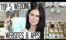 Top 5 Wedding Websites & Apps for Decor, Gifts & Bridesmaids