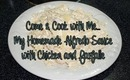 Come & Cook with Me My Homemade Alfredo Sauce