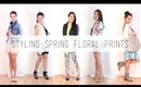 Styling Spring Floral Prints - 5 Outfit Ideas