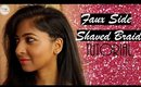 HOW TO: Fake Side Shave Braid Hairstyle Tutorial