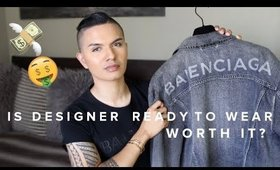 IS DESIGNER READY TO WEAR WORTH IT? | Gucci, Balenciaga, Saint Laurent, Balmain