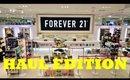Forever 21 HAUL