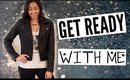 Get Ready With Me! Hair, Makeup & Outfit