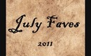 July 2011 Faves