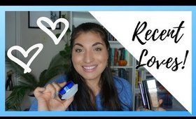 What I have Been Loving! | Beauty Favorites