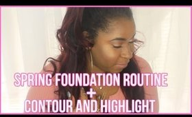 Spring Foundation Routine + Contour And Highlight