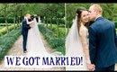 WE GOT MARRIED!!