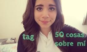Tag 50 cosas sobre mi