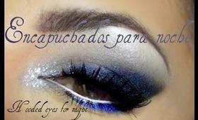 Ojos encapuchados para Noche / Hooded eyes at starlit night