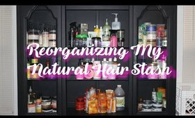 Reorganizing My Natural Hair Products l ReanellSelina