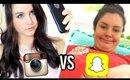Girls on Instagram Vs. Girls on Snapchat