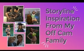 Sims 4 Storyline Inspiration My Off Cam Family