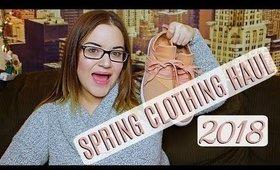 HUGE SPRING CLOTHING HAUL 2018