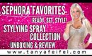 Sephora Favorites | Ready, Set, Style! | Unboxing | Review | Boom! | Tanya Feifel-Rhodes