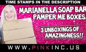 Marianella Soap Bar Pamper Me Boxes! 3 Unboxings of Amazingness!! | Tanya Feifel-Rhodes