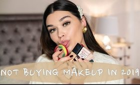 Not Buying new Makeup in 2019. Beauty Favourites of 2018